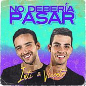 No Debería Pasar by Inti y Vicente