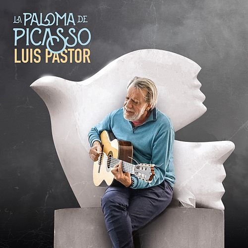 La Paloma de Picasso de Luis Pastor