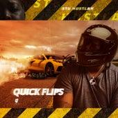 Quick Flips by Stu Hustlah