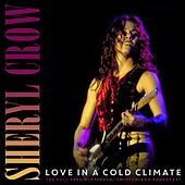 Love In A Cold Climate de Sheryl Crow