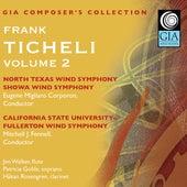 Composer's Collection: Frank Ticheli, Vol. 2 von Various Artists