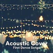 Acoustic Cover First Dance Songs de Various Artists