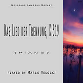 Das Lied der Trennung, K.519 von Marco Velocci
