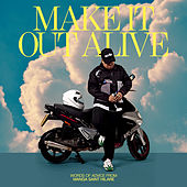 Make It Out Alive by Manga Saint Hilare