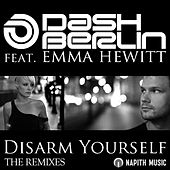 Disarm Yourself by Dash Berlin