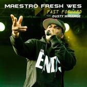 Fast Forward by Maestro Fresh Wes