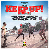 Keep Up Riddim von Various Artists