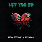Let You Go by Ben Kickz