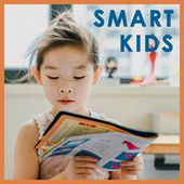 Smart Kids: Classical Music for Children by Various Artists