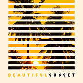 Beautiful Sunset – Deep Chill Out Sounds, Rest, Lounge Chill, Relax von Ibiza Chill Out