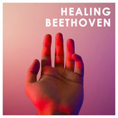 Healing Beethoven von Various Artists
