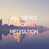 All States of Meditation – Music for Mind, Chakras Energy, Inner Energy, Ambient Music de Japanese Relaxation and Meditation (1)