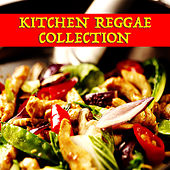 Kitchen Reggae Collection de Various Artists