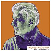 What's Going On (Live) by Michael McDonald