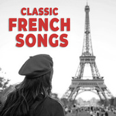 Classic French Songs von Various Artists
