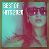 Best of Hits 2020 von #1 Hits Now, Top 40 Hits, Today's Hits!