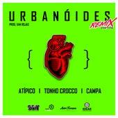Urbanóides (Grunge Revenge) (Remix) de Atípico
