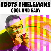 Cool and Easy by Toots Thielemans