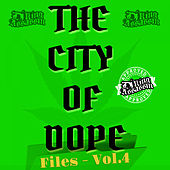 City Of Dope Files, Vol. 4 von Dj King Assassin