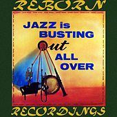 Jazz Is Busting Out All Over (HD Remastered) by Frank Wess