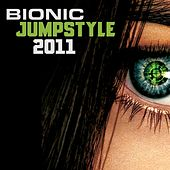 Bionic Jumpstyle 2011 by Various Artists