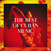 The Best of Cuban Music de Los Latinos Románticos, Musica Cubana, The Latin Kings