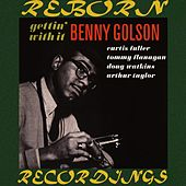 Gettin' With It (HD Remastered) by Benny Golson