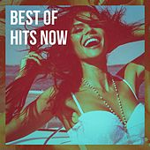 Best of Hits Now von #1 Hits Now, Todays Hits, Fitness Workout Hits