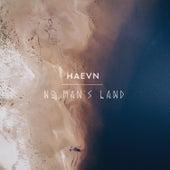 No Man's Land by HAEVN