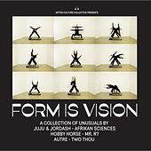 Form is Vision by Various Artists