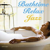 Bathtime Relax Jazz de Various Artists