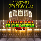 Electro Dub to the World, Vol. 2 von Don Goliath