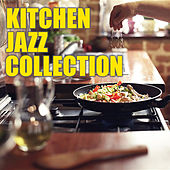 Kitchen Jazz Collection by Various Artists