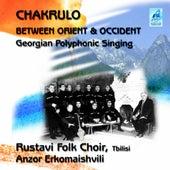 Chakrulo von Rustavi Folk Choir
