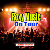 On Tour (Live) by Roxy Music