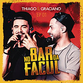 No Bar da Facul - EP 1 by Thiago & Graciano