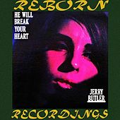 He Will Break Your Heart (HD Remastered) de Jerry Butler