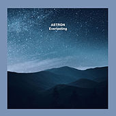 Everlasting by Astron