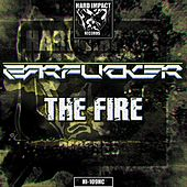 The Fire by The Earf*Cker