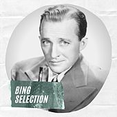 Bing Selection by Bing Crosby