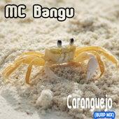 Caranguejo (Burp Mix) de MC Bangu