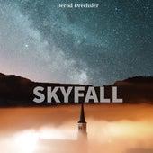 Skyfall von Bernd Drechsler
