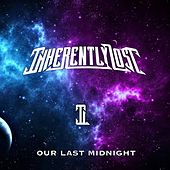 Our Last Midnight by Inherently Lost
