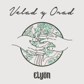 Velad y Orad by Elyon