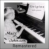Origins (Remastered) by Matt Johnson