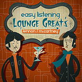 Lennon / McCartney - Easy Listening Lounge Greats by Various Artists