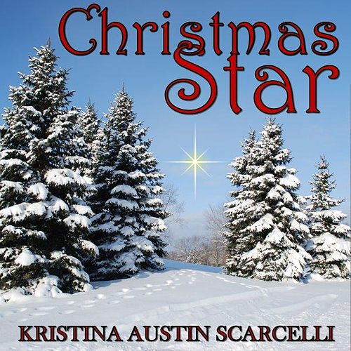 Christmas Star by Kristina Austin Scarcelli