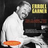 The Classic Trio Recordings 1949 de Erroll Garner