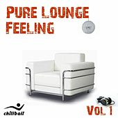 Pure Lounge Feeling Vol. 1 by Various Artists