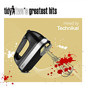 Tidy Two's Greatest Hits (Mix 2) by Technikal